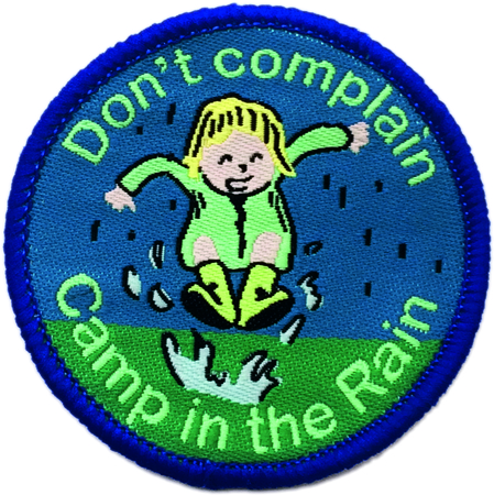 Don't Complain Camp in the Rain