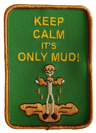Keep calm it's only mud!